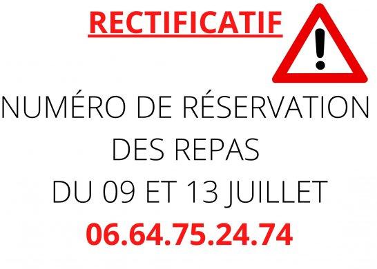RECTIFICATIF N° RESERVATION 09 ET 13 JUILLET